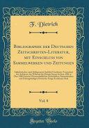 Bibliographie der Deutschen Zeitschriften Literatur  mit Einschluss von Sammelwerken und Zeitungen  Vol  8 PDF