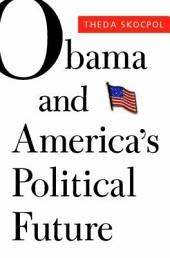Obama and America's Political Future