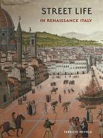 Street Life in Renaissance Italy