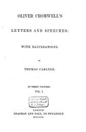 Letters and Speeches: Volume 1