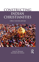 Constructing Indian Christianities PDF