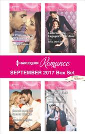 Harlequin Romance September 2017 Box Set: A Proposal from the Crown Prince\Sarah and the Secret Sheikh\Conveniently Engaged to the Boss\Her New York Billionaire