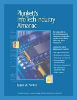 Plunkett s Infotech Industry Almanac 2008 PDF