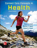 Connect Core Concepts In Health Big Loose Leaf Edition Book PDF