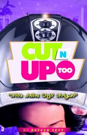 Cut N' Up Too Book 2 (The Cut N' Curl Series)