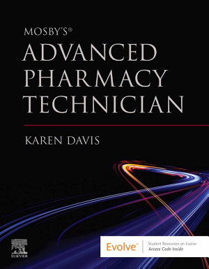 Mosby s Advanced Pharmacy Technician E Book PDF