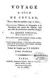 Voyage de l'île de Ceylan, fait de 1797 à 1800: Volume1