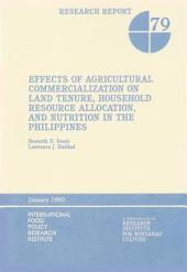 Effects of Agricultural Commercialization on Land Tenure, Household Resource Allocation, and Nutrition in the Philippines