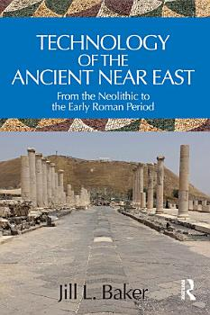 Technology of the Ancient Near East PDF