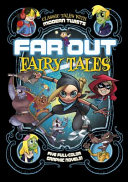 Far Out Fairy Tales