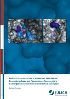 Einflussfaktoren auf die Stabilit  t und Aktivit  t der Benzaldehydlyase aus Pseudomonas fluorescens in Carboligasereaktionen mit aromatischen Aldehyden PDF