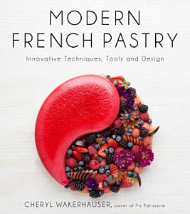 Modern French Pastry Book