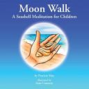 Download Moon Walk  A Seashell Meditation for Children Book