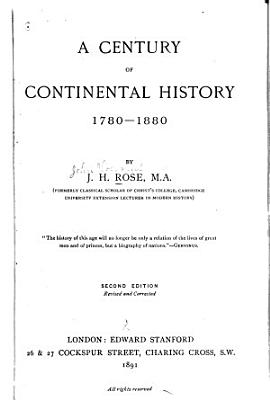 A Century of Continental History  1780 1880 PDF