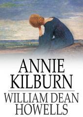 Annie Kilburn: A Novel