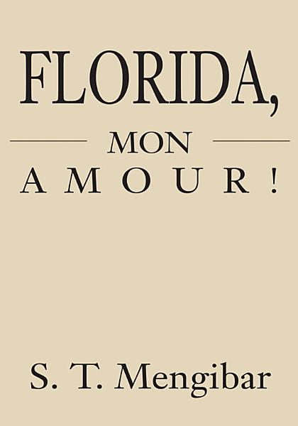 Download Florida  Mon Amour  Book