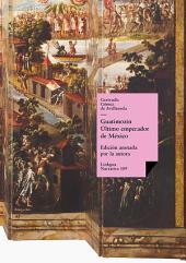 Guatimozín. Último emperador de México