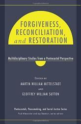 Forgiveness Reconciliation And Restoration Book PDF