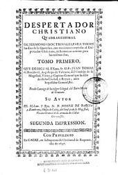 Despertador christiano quadragessimal de sermones doctrinales para todos los dias de la quaresma: con remissiones copiosas al Despertador christiano de sermones enteros para los mismos dias