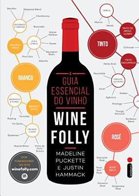 O guia essencial do vinho  Wine Folly PDF