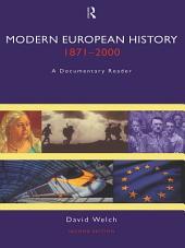 Modern European History 1871-2000: A Documentary Reader, Edition 2