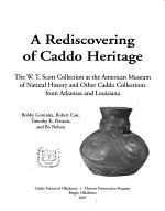 A Rediscovering of Caddo Heritage