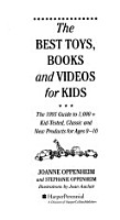 The Best Toys  Books and Videos for Kids PDF