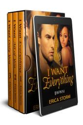 I Want: Everything Box Set: BWWM Interracial Box Set