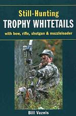 Still-Hunting for Trophy Whitetails