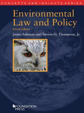 Environmental Law and Policy, 4th (Concepts and Insights Series): Edition 4