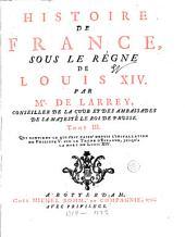 Histoire de France sous le règne de Louis XIV.