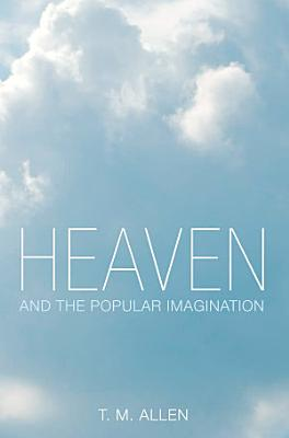 Heaven and the Popular Imagination PDF