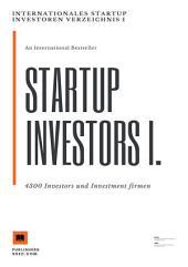 Internationales Startup Investoren Verzeichnis I.: 4300 Investors und Investment firmen