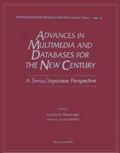 Advances in Multimedia and Databases for the New Century