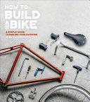 How to Build a Bike