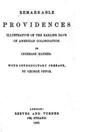 Remarkable Providences Illustrative of the Earlier Days of American Colonisation