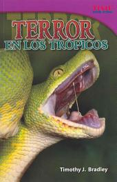 Terror En Los Trpicos (Terror in the Tropics)