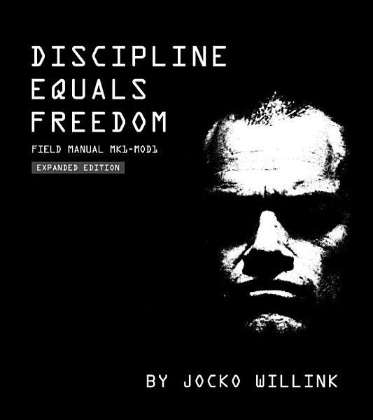 Discipline Equals Freedom