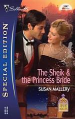 The Sheik & The Princess Bride