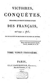 Victoires, conquêtes, revers et guerres civiles des Français, depuis les Gaulois jusqu'en 1792: Volume29