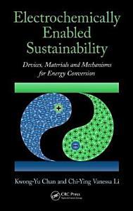 Electrochemically Enabled Sustainability