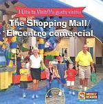 The Shopping Mall / El centro comercial