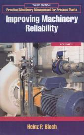 Improving Machinery Reliability: Edition 3