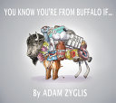 You Know You're from Buffalo If...