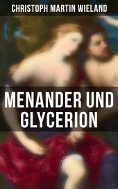 Menander und Glycerion: Eine moderne Liebesgeschichte aus dem alten Griechenland