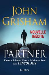 Partner - Une nouvelle inédite: L'histoire de Partner qui précède L'insoumis