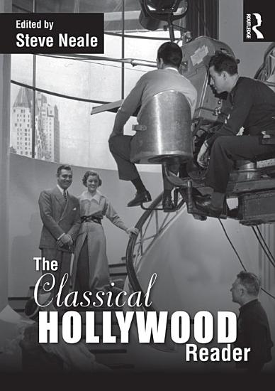 The Classical Hollywood Reader PDF