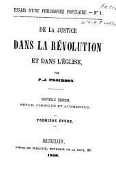 De la justice dans la révolution et dans l'église: Volumes1à7
