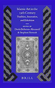 Islamic Art in the 19th Century PDF