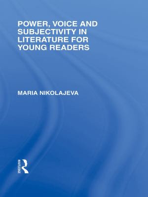 Power  Voice and Subjectivity in Literature for Young Readers PDF